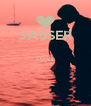 JASSER  LOVE   - Personalised Poster A4 size
