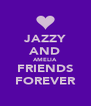 JAZZY AND AMELIA FRIENDS FOREVER - Personalised Poster A4 size