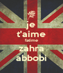 je t'aime fatime zahra abbobi - Personalised Poster A4 size