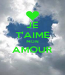 JE T'AIME MON AMOUR  - Personalised Poster A4 size