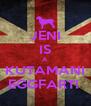 JENI IS A KUTAMANI EGGFART!  - Personalised Poster A4 size