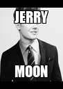 JERRY MOON - Personalised Poster A4 size