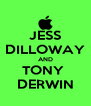 JESS DILLOWAY AND TONY  DERWIN - Personalised Poster A4 size