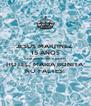 JESUS MARTINEZ  15 AÑOS 02.01.2016 HORA:11.00 AM HOTEL: MARIA BONITA NO FALTES! - Personalised Poster A4 size