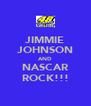 JIMMIE JOHNSON AND NASCAR ROCK!!! - Personalised Poster A4 size
