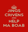 JINGS CRIVENS AND HELP MA BOAB - Personalised Poster A4 size