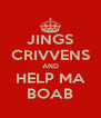 JINGS CRIVVENS AND HELP MA BOAB - Personalised Poster A4 size