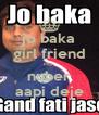 jo baka girl friend no  nuber aapi deje - Personalised Poster A4 size