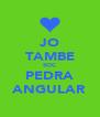 JO TAMBE SOC PEDRA ANGULAR - Personalised Poster A4 size