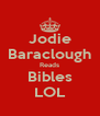 Jodie Baraclough Reads Bibles LOL - Personalised Poster A4 size