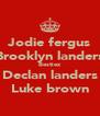 Jodie fergus Brooklyn landers Bestiez Declan landers Luke brown - Personalised Poster A4 size