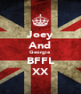 Joey And Georgie BFFL XX - Personalised Poster A4 size