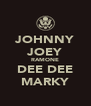 JOHNNY JOEY RAMONE DEE DEE MARKY - Personalised Poster A4 size