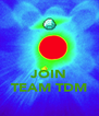 JOIN TEAM TDM - Personalised Poster A4 size