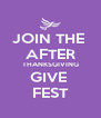 JOIN THE  AFTER THANKSGIVING GIVE  FEST - Personalised Poster A4 size