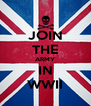JOIN THE ARMY IN WWII - Personalised Poster A4 size