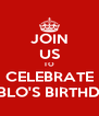 JOIN US TO CELEBRATE PABLO'S BIRTHDAY - Personalised Poster A4 size