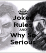 Joker Rules AND Why So Serious - Personalised Poster A4 size