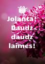 Jolanta! Daudz daudz laimes!  - Personalised Poster A4 size