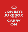 JONESYS JUKEBOX is BACK CARRY ON - Personalised Poster A4 size