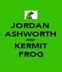 JORDAN ASHWORTH AND KERMIT FROG - Personalised Poster A4 size