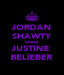 JORDAN SHAWTY MANE JUSTINE  BELIEBER - Personalised Poster A4 size