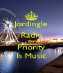 Jordingle Radio Our Priority Is Music - Personalised Poster A4 size