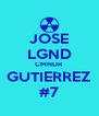 JOSE LGND CMNDR GUTIERREZ #7 - Personalised Poster A4 size