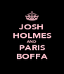 JOSH HOLMES AND PARIS BOFFA - Personalised Poster A4 size