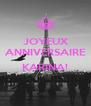 JOYEUX ANNIVERSAIRE  KARINA!  - Personalised Poster A4 size