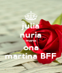 julia nuria marta ona martina BFF - Personalised Poster A4 size