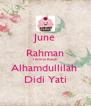 June Rahman Terima Kasih Alhamdullilah  Didi Yati - Personalised Poster A4 size