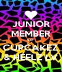 JUNIOR MEMBER OF CUPCAKEZ & HEELZ LV - Personalised Poster A4 size
