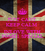 JUST CANT  KEEP CALM  CUZ IM INLOVE WITH SOME1 SPECIAL - Personalised Poster A4 size
