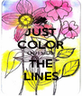 JUST COLOR OUTSIDE THE LINES - Personalised Poster A4 size