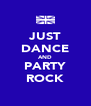 JUST DANCE AND PARTY ROCK - Personalised Poster A4 size