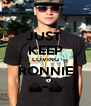 JUST  KEEP LOVING RONNIE ^-^ - Personalised Poster A4 size