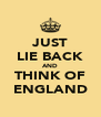 JUST LIE BACK AND THINK OF ENGLAND - Personalised Poster A4 size