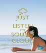 JUST LISTEN IT'S SOUND CLOUD - Personalised Poster A4 size