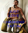 JUST LOVE  CHANNING TATUM - Personalised Poster A4 size