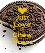 Just Love Eat Chew Oreos - Personalised Poster A4 size