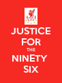 JUSTICE FOR THE NINETY  SIX - Personalised Poster A4 size