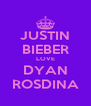 JUSTIN BIEBER LOVE DYAN ROSDINA - Personalised Poster A4 size