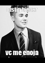 justin bieber vc me enoja - Personalised Poster A4 size