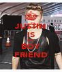 JUSTIN IS MY BOY FRIEND - Personalised Poster A4 size