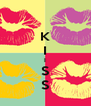 K I I S S - Personalised Poster A4 size