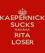 KAEPERNICK SUCKS HAHAHA RITA LOSER - Personalised Poster A4 size