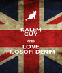 KALEM CUY AND LOVE FILOSOFI DENIM - Personalised Poster A4 size