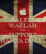 KALEM  WAELAH AND  SUPPORT HANNA DIMAS - Personalised Poster A4 size