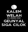 KALEM WELAH DA URANG MAH GEUNYAL SIGA CILOK - Personalised Poster A4 size